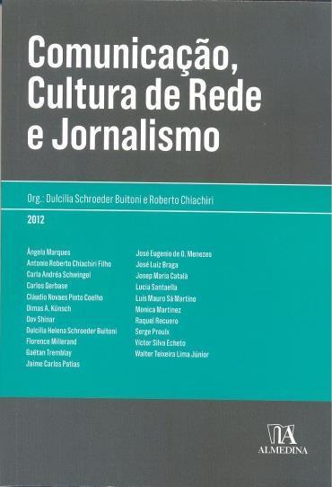 Comunicação, Cultura de Rede e Jornalismo
