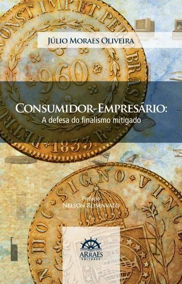 Consumidor-empresário - a Defesa do Nfinalismo Mitigado