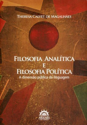 Filosofia Analítica e Filosofia Política - a Dimensão Pública da Linguagem