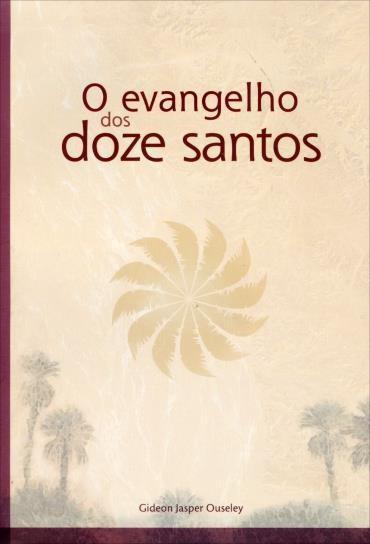 Evangelho dos Doze Santos, O