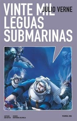 Vinte Mil Léguas Submarinas - Coleção Farol Hq