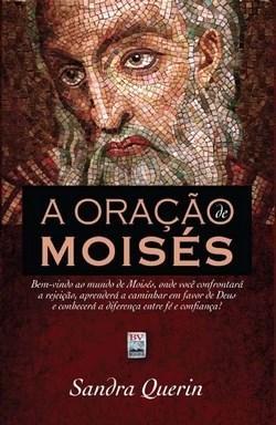 Oração de Moisés, A