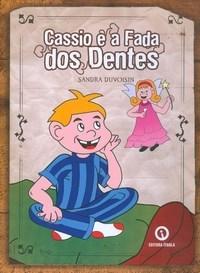 Cassio e a Fada dos Dentes