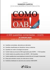 Como Passar na Oab: 2.500 Questões Comentadas - Cespe