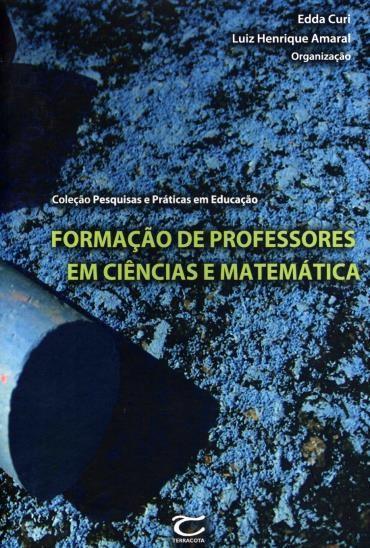 Formação de Professores em Ciências e Matemática