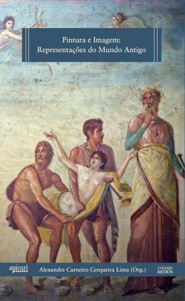 Pintura e Imagem: Representações do Mundo Antigo