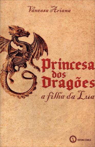 Princesa dos Dragões: a Filha da Lua