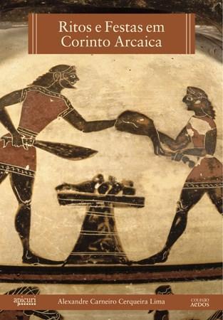 Ritos e Festas em Corinto Arcaica