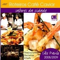 Roteiros Cafe Caviar Sabores da Cidade