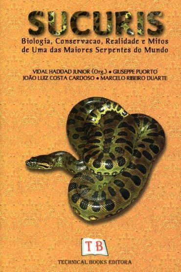 Sucuris - Giuseppe Puorto, João Luiz Costa Cardoso e Marcelo Ribeiro Duarte