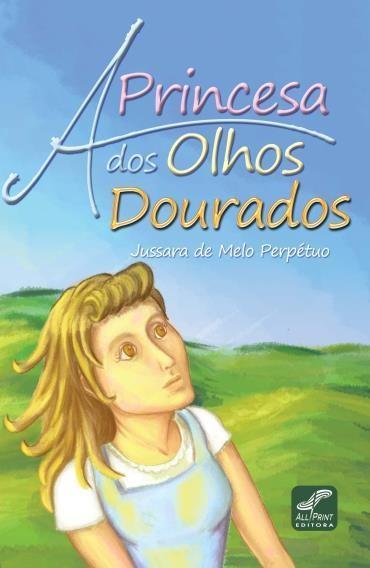 Princesa dos Olhos Dourados, A
