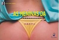 Meninas da Daspu, As