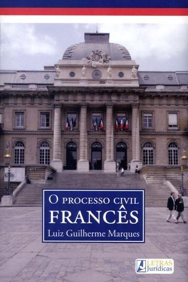 Processo Civil Francês, O