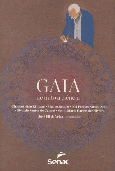 Gaia: de Mito a Ciência