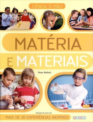 Matéria e Materiais - Ciência à Mão