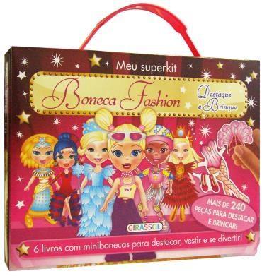Meu Superkit: Boneca Fashion Destaque e Brinque Vol. 6