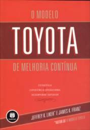 Modelo Toyota de Melhoria Contínua, O
