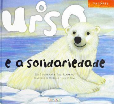 Urso e a Solidariedade - Col. Valores