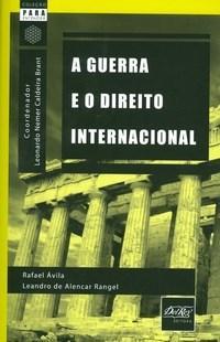 Guerra e o Direito Internacional, A