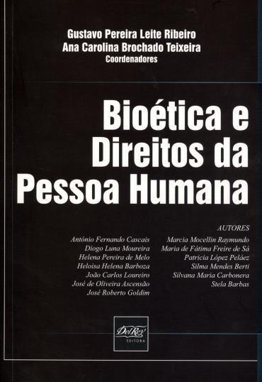 Bioética e Direitos da Pessoa Humana