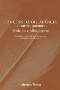 Cancoes da Decadencia e Outros Poemas