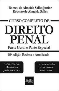 Curso Completo de Direito Penal: Parte Geral e Parte Especial