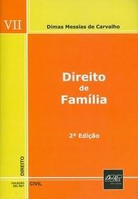 Direito de Familia - Vol.7 - Col. Direito Civil Del Rey