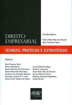 Direito Empresarial - Teorias Práticas e Estratégias