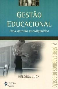 Gestao Educacional uma Questao Paradigmatica