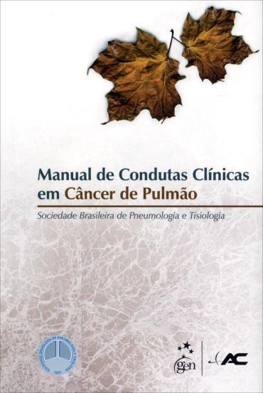 Manual de Condutas Clínicas em Câncer de Pulmão