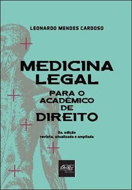 Medicina Legal para o Acadêmico de Direito