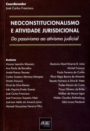 Neoconstitucionalismo e Atividade Jurisdicional: do Passivismo ao Ativismo Judicial