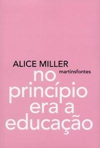 No Principio Era a Educacao