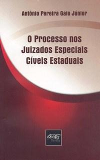 Processo nos Juizados Especiais Cíveis Estaduais