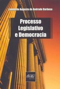 Processo Legislativo e Democracia
