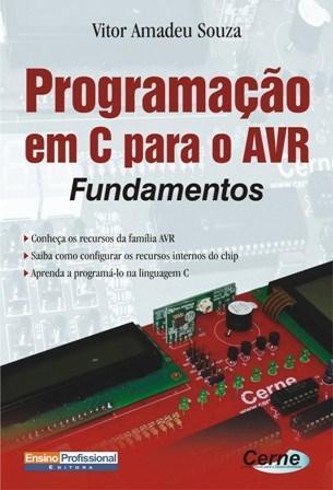 Programação em C para o Avr: Fundamentos