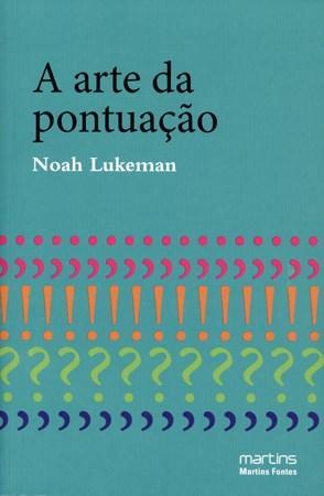 Arte da Pontuaçao, A