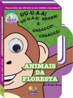 Olhe Pra Mim! Animais da Floresta