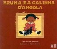 Bruna e a Galinha D Angola