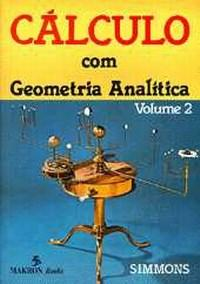 Calculo Com Geometria Analitica - Volume 2