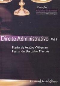 Topicos de Dto - Dto Administrativo - Vol. 06 - 2009