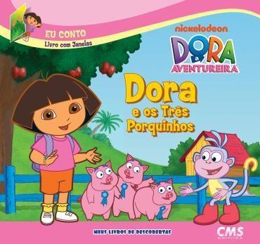 Dora e os Três Porquinhos