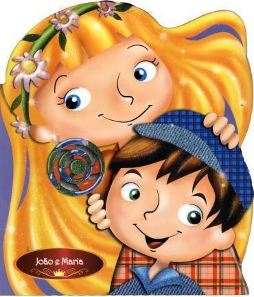 João e Maria - Contos Clássicos