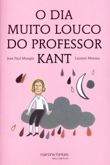Dia Muito Louco do Professor Kant, O