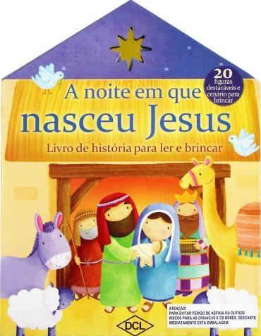 Noite em Que Jesus Nasceu, A
