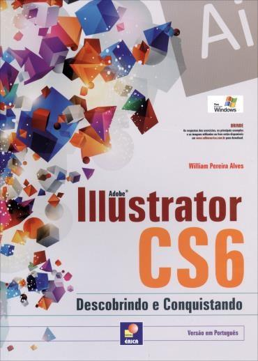Adobe Illustrator Cs6 - Descobrindo e Conquistando