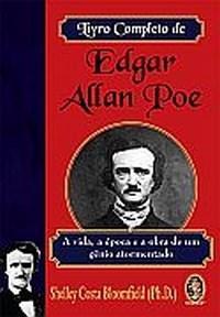 Livro Completo de Edgar Allan Poe, o - Vida, Epoca e Obra de um Genio Atorm