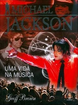 Michael Jackson: uma Vida na Música