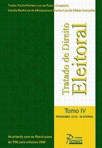 Tratado de Direito Eleitoral - Tomo Iv - Processo Civil Eleitoral