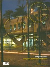 Edificios Aeroportuarios / Aeroporto Internacional de Brasilia - Sergio Par